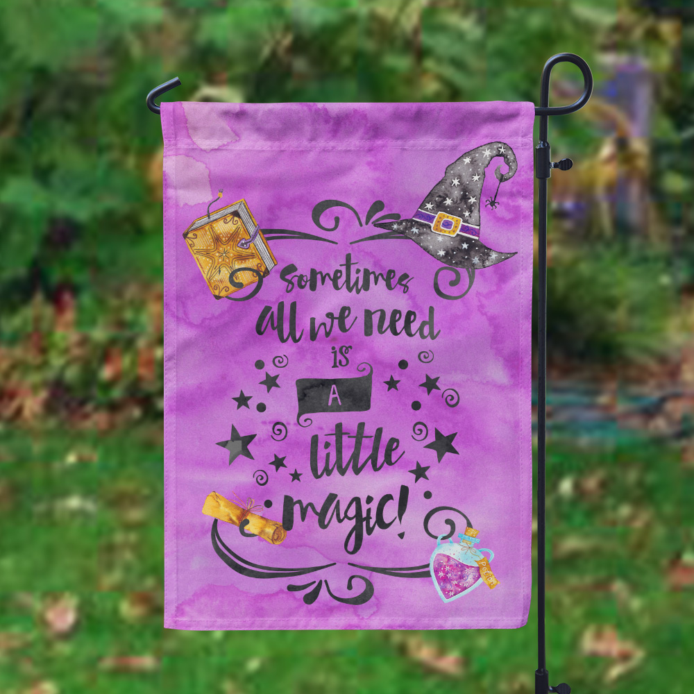 All We Need Is A Little Magic Personalized Garden Flag, Custom Halloween  Flag ...