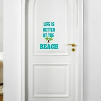 Life is Better At The Beach Personalized Vinyl Door or Wall Decal