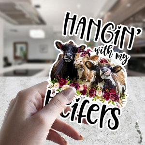 Hangin' With My Heifers Car Window-Laptop-Permanent Decal