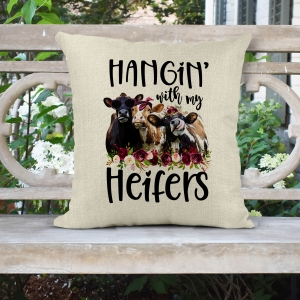 Hangin' With My Heifers Poly/Linen Pillow Cover