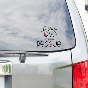 It Was Love At First Rescue Vinyl Car Decal